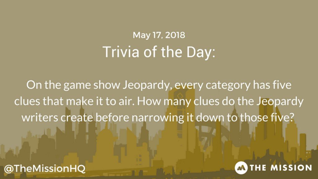 The Mission Trivia of the day