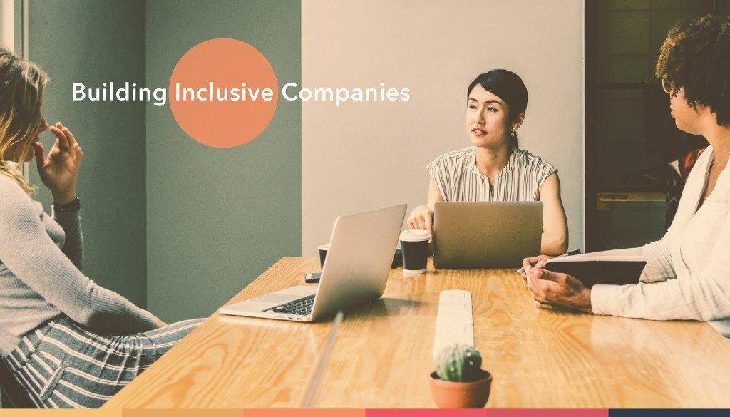 Building Inclusive Companies